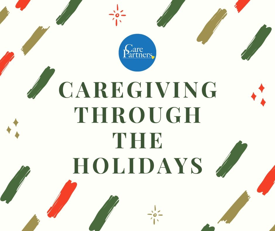 Caregiving Through the Holidays
